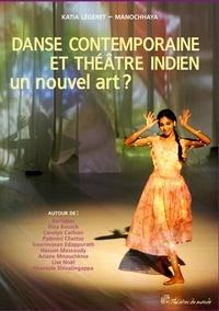 Danse contemporaine et théâtre indien un nouvel art ?.pdf