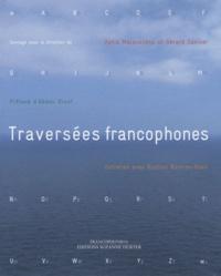 Katia Malausséna et Gérard Sznicer - Traversées francophones.