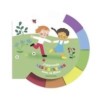 Katia Mrowiec et Mélisande Luthringer - J'apprends les couleurs avec la Bible.