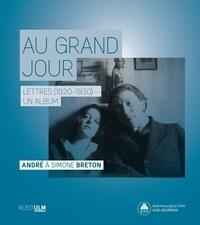 Katia Sowels et Jules Colmart - Au grand jour - Lettres (1920-1930, un album. André à Simone Breton.