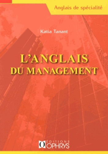 Katia Tanant - L'anglais du management.