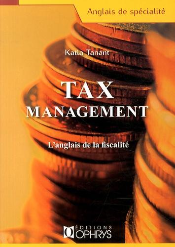 Tax management. L'anglais de la fiscalité