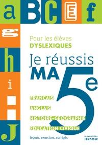 Je réussis ma 5e - Pour les élèves dyslexiques.pdf