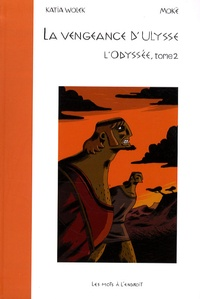 Katia Wolek et  Mokë - L'Odyssée - Tome 2, La vengeance d'Ulysse.