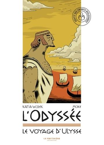 L'Odyssée. Le voyage d'Ulysse Adapté aux dys