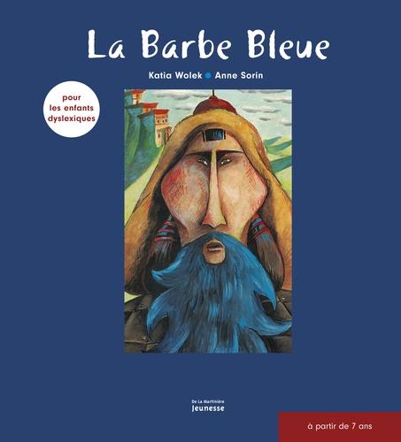 Katia Wolek - La barbe bleue.