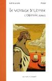 Katia Wolek et  Mokë - Le voyage d'Ulysse Tome 1 : L'Odyssée - D'après Homère.
