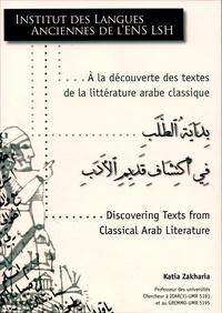 Katia Zakharia - A la découverte des textes de la littérature arabe classique. 1 Cédérom