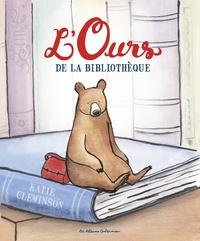 Katie Cleminson - L'ours de la bibliothèque.