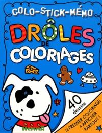 Katie Cox et Karen Morrison - Drôles de coloriages.