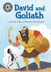 Katie Dale et Shahab Shamshirsaz - David and Goliath - Independent Reading 11.