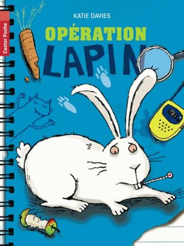 Katie Davies - Opération lapin.