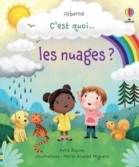 Katie Daynes et Marta Alvarez Miguéns - C'est quoi... les nuages ?.