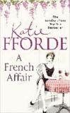 Katie Fforde - A French Affair.