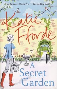 Katie Fforde - A Secret Garden.
