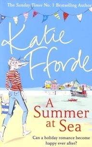 Katie Fforde - A Sumer at Sea.