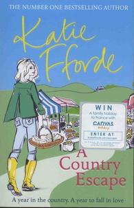 Katie Fforde - Country Escape.