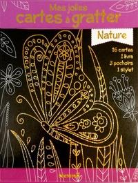 Katie Hewat et Angelika Scudamore - Mes jolies cartes à gratter Nature - Avec 16 cartes, 3 pochoirs et 1 stylet.