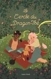 Katie O'Neill - Le Cercle du Dragon-Thé.