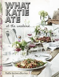 Katie Quinn Davies - What Katie Ate At The Weekend.