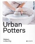 Katie Treggiden et Ruth Ruyffelaere - Urban Potters.