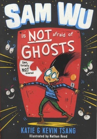 Katie Tsang et Kevin Tsang - Sam Wu Is NOT Afraid of Ghosts! - See, totally NOT scared.