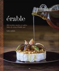 Corridashivernales.be Erable : 100 recettes sucrées et salées faites de sirop d'érable pur Image