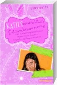 Katies unverzichtbare Gebrauchsanweisung zur katastrophenfreien Steuerung deines Erziehnungsberechtigten.