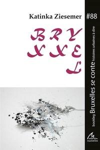 Katinka Ziesemer - Bryxell - Edition bilingue français-suédois.