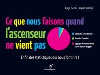 Katja Berlin et Pierre Verdier - Ce que nous faisons quand l'ascenseur ne vient pas - Enfin des statistiques qui nous font rire !.