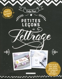 Katja Haas - Petites leçons de lettrage.