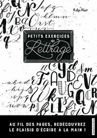 Petits exercices de lettrage - Katja Haas |
