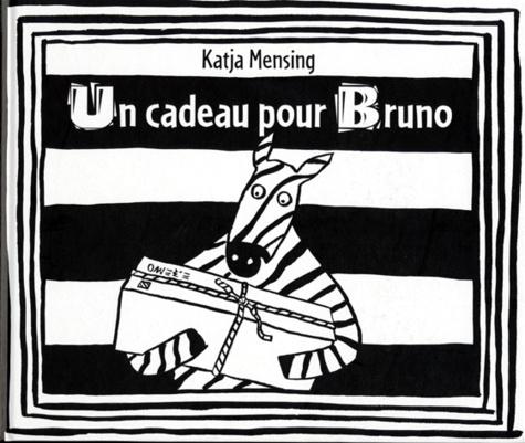 Katja Mensing - Un cadeau pour Bruno.