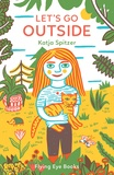 Katja Spitzer - Let's Go outside.