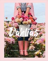 Katja Staring - The Joy of Dahlias.