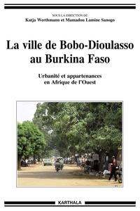 Ucareoutplacement.be La ville de Bobo-Dioulasso au Burkina Faso - Urbanité et appartenances en Afrique de l'Ouest Image