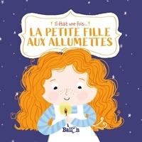 Katleen Put et Ailie Busby - La petite fille aux allumettes.