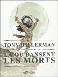 Katou et Tony Hillerman - Là où dansent les morts - Tome 1.