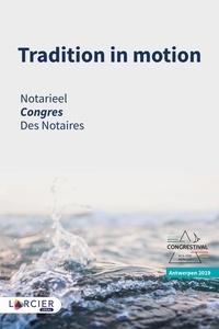 Katrien Audenaert et François-Xavier Bary - Tradition in motion - Congrès des notaires - Anvers.