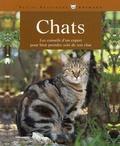 Katrin Behrend - Chats - Bien les comprendre et bien les soigner Les conseils d'un expert pour votre animal favori.