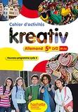 Katrin Goldmann et Ulrike Jacqueroud - Allemand 5e LV2 Kreativ - Cahier d'activités.