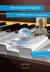 Katrin Kayser Songbook - Frei Klavier spielen & komponieren.