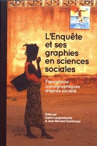 Katrin Langewiesche et Jean-Bernard Ouédraogo - L'enquête et ses graphies en sciences sociales - Figurations iconographiques d'après société.