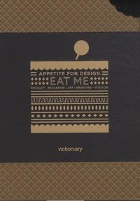 Katrin Oeding - Eat me, Appetite for Design - Product, Packaging, Art, Branding, Interior.