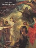 Katrin Simons - Jacques Réattu (1760-1833) - Peintre de la Révolution française.