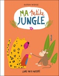 Katrin Wiehle - Ma petite jungle.