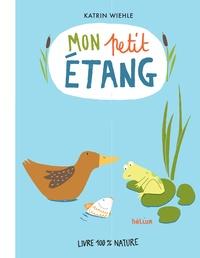Katrin Wiehle - Mon petit étang.
