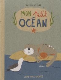 Katrin Wiehle - Mon petit océan.