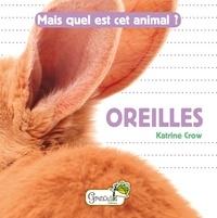 Katrine Crow - Oreilles.