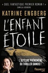 Katrine Engberg - L'enfant étoile.